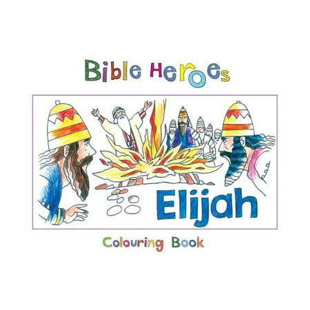 Bible Heroes Elijah