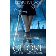 The Ghost and The Graveyard - eBook