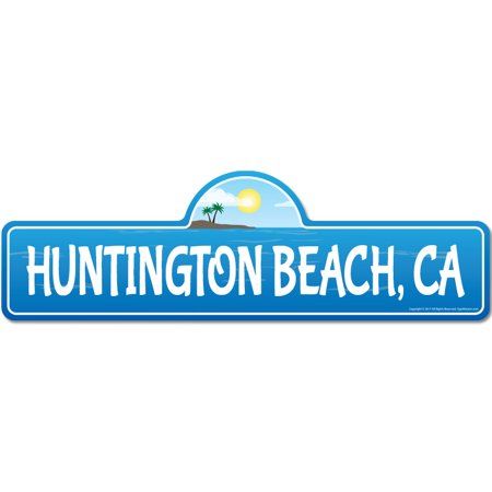 Huntington, CA California Beach Street Sign | Indoor/Outdoor | Surfer, Ocean Lover, Décor For Beach House, Garages, Living Rooms, Bedroom | Signmission Personalized (Best Chinese Food In Huntington Beach)