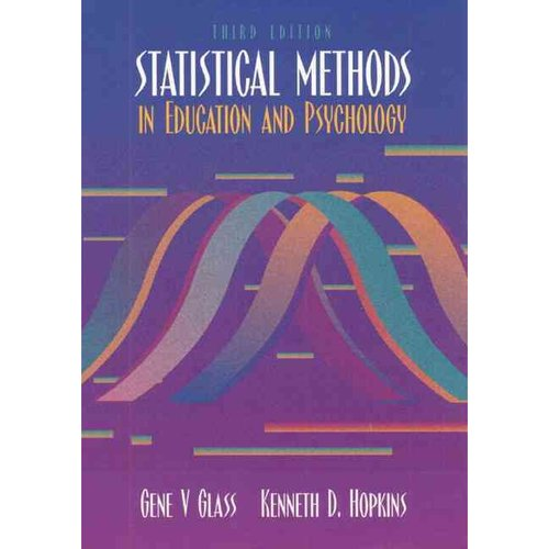 Statistical Methods in Education and Psychology [With CDROM]