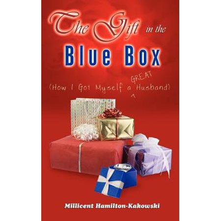 The Gift in the Blue Box : How I Got Myself a Great Husband