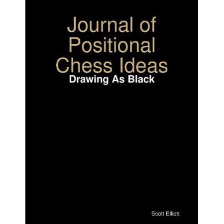Journal of Positional Chess Ideas: Drawing As Black - eBook](Halloween Drawing Ideas)