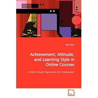 Achievement, Attitude, and Learning Style in Online Courses