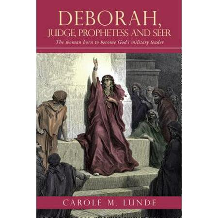 Deborah, Judge, Prophetess and Seer - eBook](Deborah Judges)
