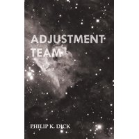 Adjustment Team (Paperback)