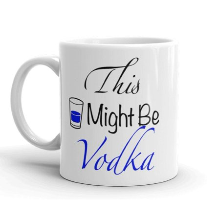 Funny Vodka Alcohol Drinking Office Humor Novelty 11 ounce Coffee Tea (Coffee Vodka)