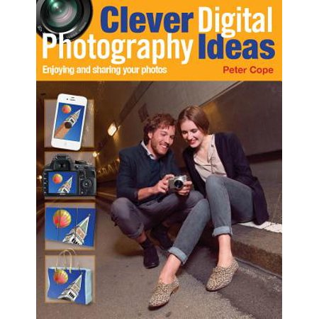 Clever Digital Photography Ideas - Enjoying and sharing your photos - eBook - Clever Halloween Ideas