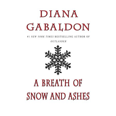 A Breath of Snow and Ashes (A Breath Of Snow And Ashes Plot Summary)