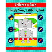 Children's Book: Thank You, Little Robot - eBook