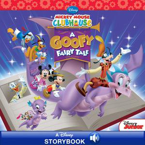 Mickey Mouse Clubhouse: A Goofy Fairy Tale - eBook