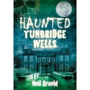 Haunted Tunbridge Wells - eBook