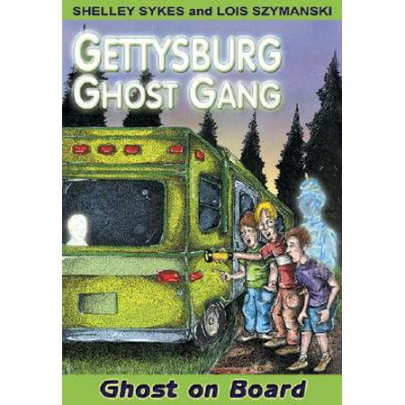- Ghost on Board : Gettysburg Ghost Gang #2