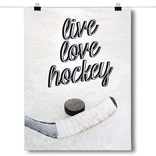 Live love hockey poster size 8x10 paper quality every inspired poster is printed on