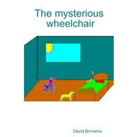 The Mysterious Wheelchair