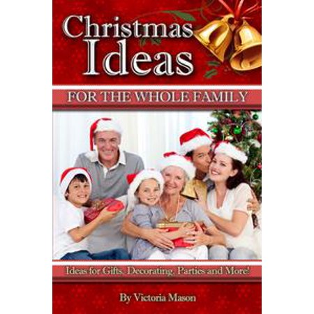Christmas Ideas for The Whole Family: Ideas for Gifts, Decorating, Parties and More! - eBook - Spring Mantel Decorating Ideas