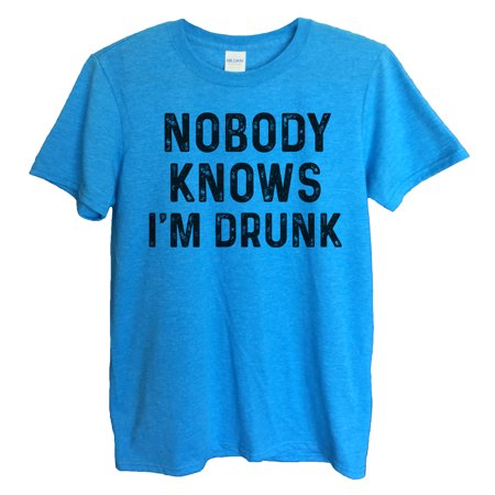 "db756c77a Funny Threadz - Funny Drinking Mens T-shirt ""Nobody Knows I'm Drunk"" Great  Funny Party T Shirt Large, Sapphire Blue - Walmart.com"