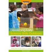 Developing Early Science Skills Outdoors - eBook
