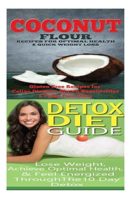 Coconut: Detox Diet: Gluten Free Recipes for Celiac ...