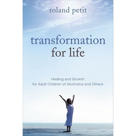 Transformation for Life: Healing & Growth for Adult Children of Alcoholics and Others - eBook - Halloween Alcoholic Drinks For Adults