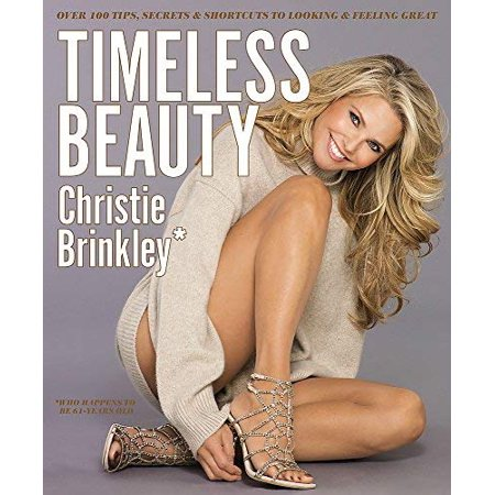Timeless Beauty: Over 100 Tips, Secrets, and Shortcuts to Looking Great - image 1 de 1