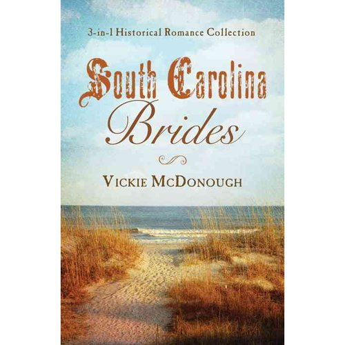 South Carolina Brides: Three-In-One Collection