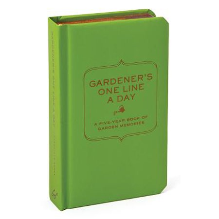 Gardener's One Line a Day : A Five-Year Book of Garden Memories