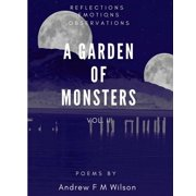 A Garden of Monsters Vol. II (Reflections Emotions Observations) - eBook