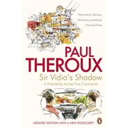 Sir Vidia's Shadow : A Friendship Across Five Continents