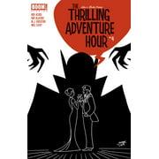 The Thrilling Adventure Hour #4 - eBook