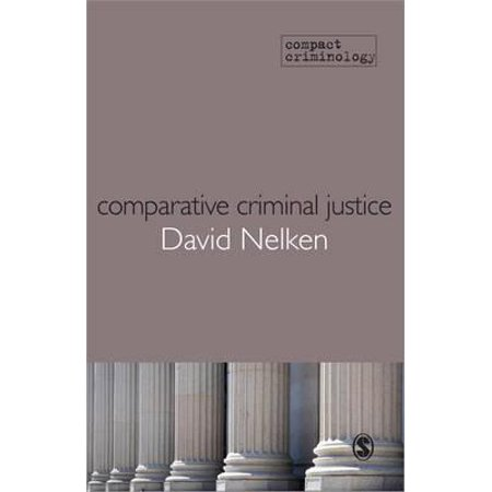 Comparative Criminal Justice : Making Sense of