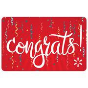 Congrats! Walmart Gift Card
