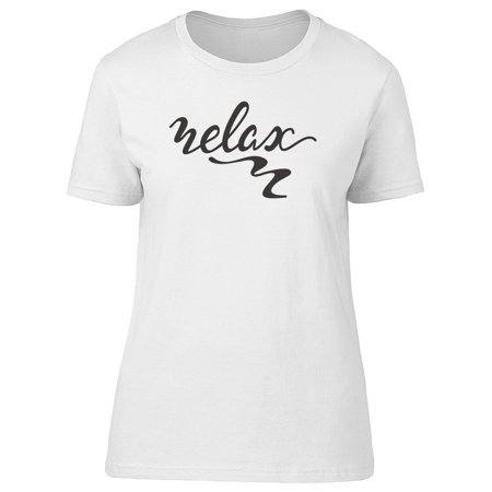 Relax. Cool Swirl Quote Tee Women's -Image by -