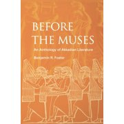 Before the Muses : An Anthology of Akkadian Literature