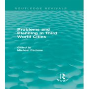 Problems and Planning in Third World Cities (Routledge Revivals) - eBook