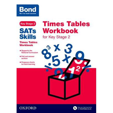 Bond Sats Skills : Times Tables Workbook for Key Stage