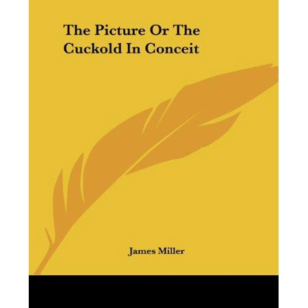 The Picture Or The Cuckold In Conceit