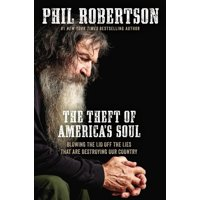 The Theft of America's Soul (Hardcover)