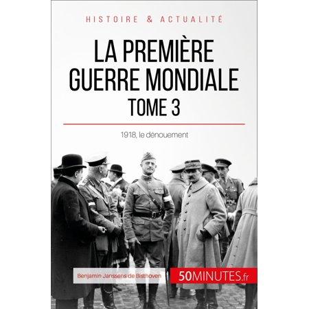 La Première Guerre mondiale (Tome 3) - eBook
