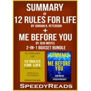 Summary of 12 Rules for Life: An Antidote to Chaos by Jordan B. Peterson + Summary of Me Before You by Jojo Moyes 2-in-1 Boxset Bundle - eBook