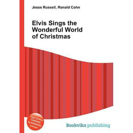 Elvis Sings the Wonderful World of Christmas (Elvis Sings The Wonderful World Of Christmas)