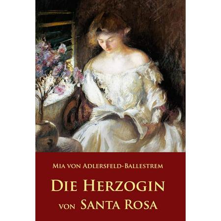 Die Herzogin von Santa Rosa - eBook