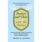 Protect and Clear with the Divine - eBook