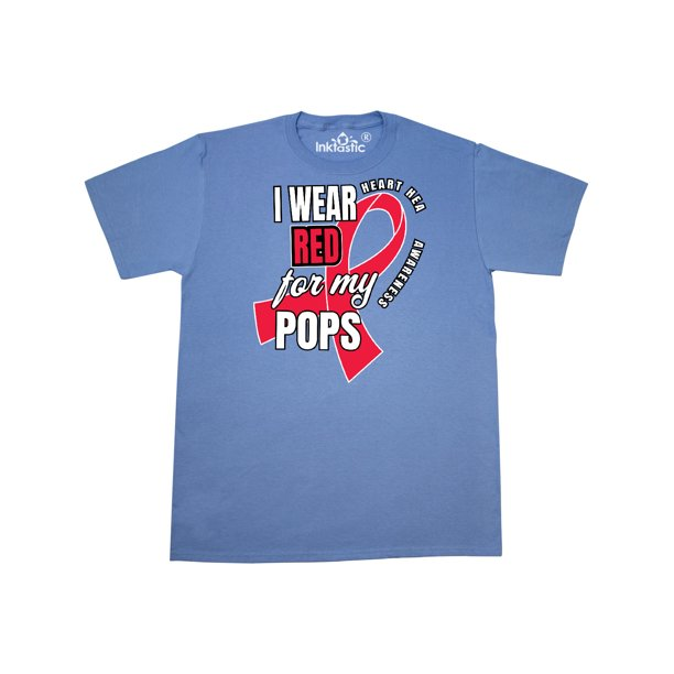 Heart HeaIth Awareness I Wear Red for my Pops T-Shirt