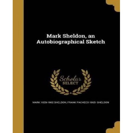 Mark Sheldon, an Autobiographical Sketch - image 1 of 1