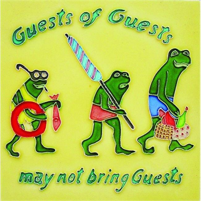 En Vogue B-113 Guests of Guests���may not bring Guests - Decorative Ceramic Art Tile - 8 inch x 8 inch