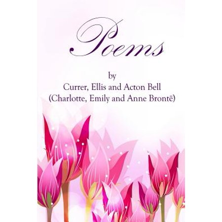 Poems by Currer, Ellis, and Acton Bell : (Starbooks Classics Editions)
