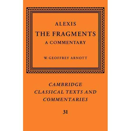 Alexis  The Fragments  A Commentary