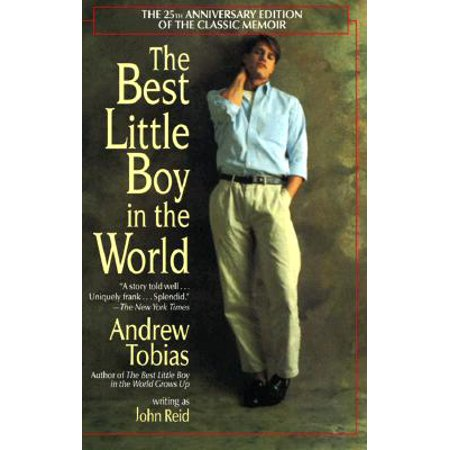 The Best Little Boy in the World : The 25th Anniversary Edition of the Classic