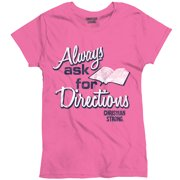Ask Directions Christian T Shirt for Women | Jesus Christ God Ladies T-Shirt