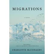 Migrations : A Novel